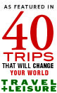 40 trips that will change your world